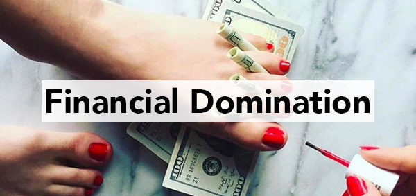Financial Domination and findom