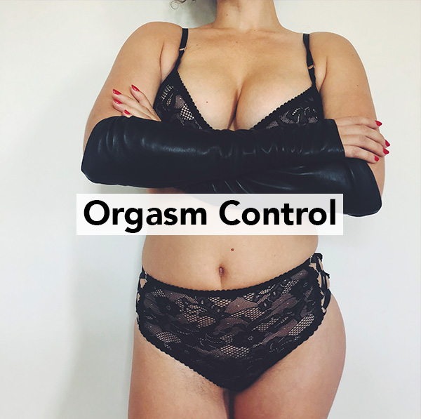 orgasm control with femdom Mistress Blunt in New York City